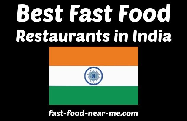 Best Fast Food Restaurants in India